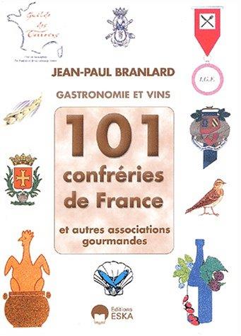 101-confrries-de-france-et-autres-associations-gourmandes