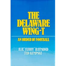 The Delaware Wing-T: An Order of Football