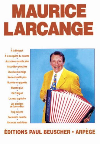 Partition : Maurice Larcange