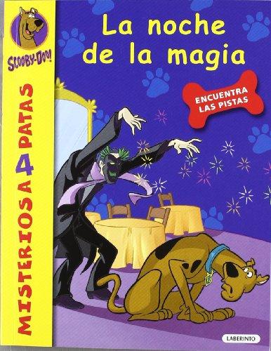 Scooby-Doo. La noche de la magia (Misterios a 4 patas) por James Gelsey