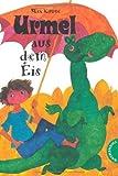 Urmel. Urmel aus dem Eis von Kruse. Max (1994) Gebundene Ausgabe