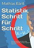 Statistik Schritt für Schritt: Das Lehrbuch vom Autor des YouTube-Kanals