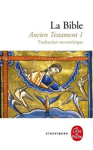 La Bible : Ancien Testament, tome 1 par Anonyme