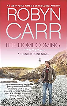 The Homecoming: Book 6 of Thunder Point series (English Edition) von [Carr, Robyn]