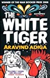 The White Tiger by Aravind Adiga (2012-03-01)