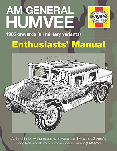 AM General Humvee Manual: The US Army's Iconic High-mobility Multi-purpose Wheeled Vehicle (HMMWV) (Haynes Manuals)