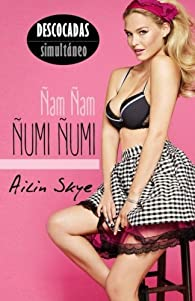 Ñam Ñam Ñumi Ñumi par Ailin Skye