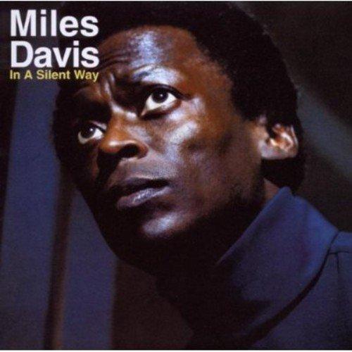 Miles Davis: In a Silent Way (Audio CD)