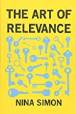The Art of Relevance - Nina Simon