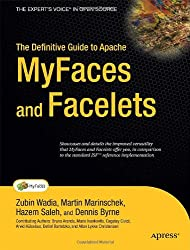 The Definitive Guide to Apache MyFaces and Facelets (Expert's Voice in Open Source)
