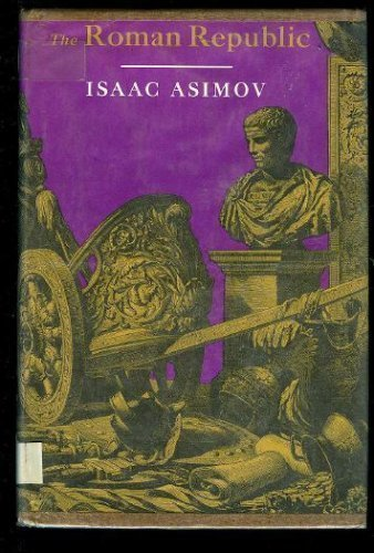 The Roman Republic por Isaac Asimov
