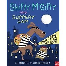 Shifty McGifty and Slippery Sam