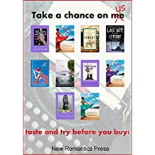 Take a chance on us: . . . a tapas of novel beginnings from New Romantics Press
