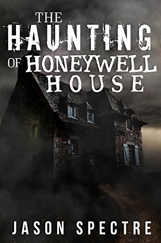 the-haunting-of-honeywell-house