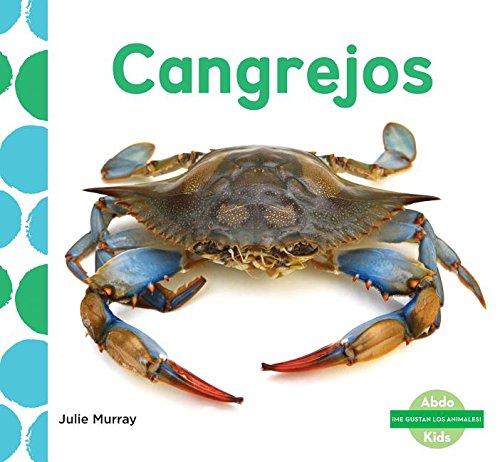 Cangrejos (Crabs) (Spanish Version) (Me Gustan Los Animales!/ I Like Animals!)