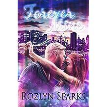 Forever Mine: Vampire Romance with Bite (Immortal Love Stories Book 1)