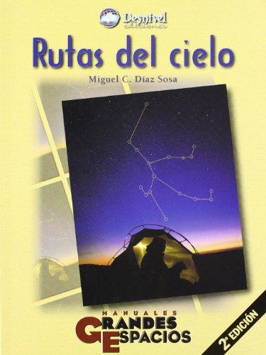 Rutas del cielo (Grandes Espacios) por Miguel C. Diaz Sosa