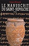 Le manuscrit de Saint-Sepulcre