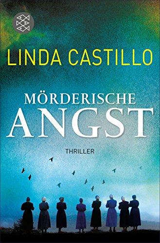 Buchseite und Rezensionen zu 'Mörderische Angst: Thriller' von Linda Castillo