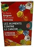 Les aliments contre le cancer - La prévention du cancer par l'alimentation - Le Livre de Poche - 01/01/2012