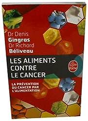 Les Aliments Contre le Cancer: La Prevention Du Cancer Par L'Alimentation (Le Livre de Poche)