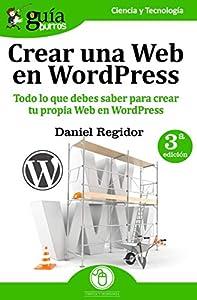 web wordpress: GuíaBurros: Crear una Web en WordPress: Todo lo que debes saber para crear tu pr...