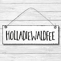 Holladiewaldfee - Dekoschild Türschild Wandschild Holz Deko Schild 10x30cm Holzdeko Holzbild Deko Schild Geschenk Mitbringsel Geburtstag Hochzeit Weihnachten