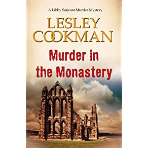 Murder in the Monastery - A Libby Sarjeant Murder Mystery #11