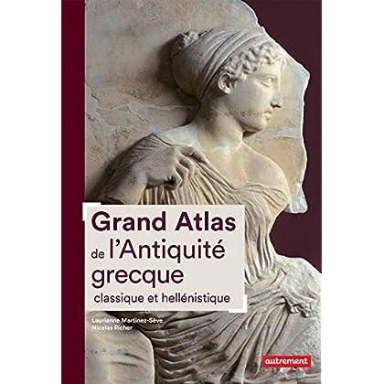Grand Atlas de l'Antiquité grecque classique et hellénistique (Atlas/Mémoires)