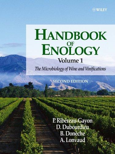 Handbook of Enology, Volume 1: Microbiology of Wine and Vinifications v. 1 por Pascal Ribéreau-Gayon