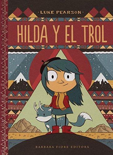Hilda Y El Trol (Hilda - Cuentos) por Luke Pearson epub