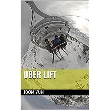 Uber Lift (English Edition)