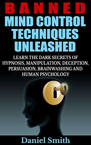 the use of persuasion and brainwashing techniques in the battle for your mind by dick sutphen