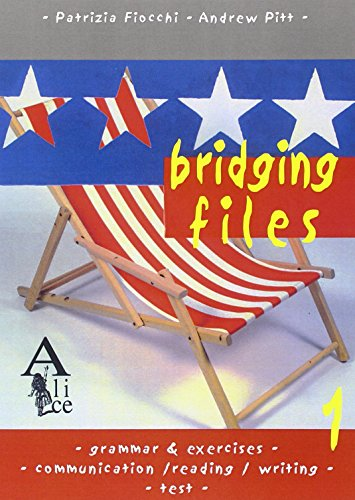 Bridging Files. Per la Scuola media: 1