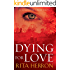 Dying for Love (A Slaughter Creek Novel Book 4) (English Edition)