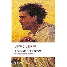 Il senso religioso (Saggi) (Italian Edition)