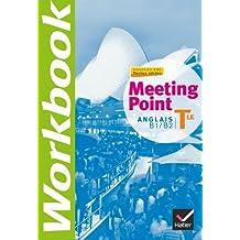 Anglais Tle Meeting Point B1/B2 : Workbook