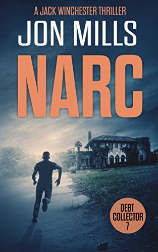 narc-debt-collector-7-a-jack-winchester-thriller-english-edition