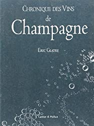 Chronique des vins de Champagne