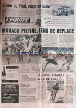 EQUIPE (L') [No 11497] du 30/04/1983 - ARNOUX OU PROST - MONACO PIETINE - LENS SE REPLACE - BERNARD HINAULT - BOXE - SIRACUSA - RUGBY - TENNIS - NOAH.