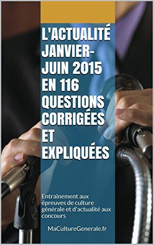 L'actualité janvier-juin 2015 en 116 question...