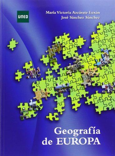 Geografía de Europa (GRADO) por Mª. Victoria AZCÁRATE LUXÁN