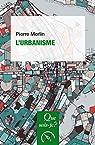 L'urbanisme: « Que sais-je ? » n° 187 par Merlin