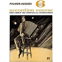 Palmer-Hughes Accordion Course - Book 6
