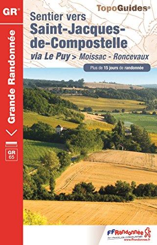 Descargar Libro Sentier vers Saint-Jacques-de-Compostelle via Le Puy - Moissac-Roncevaux de FFRandonnée