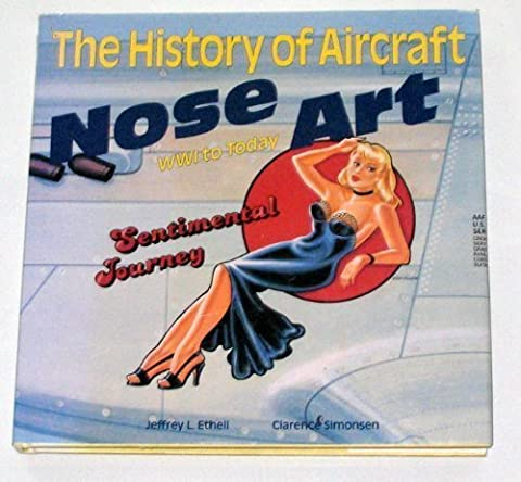 The History of Aircraft Nose Art: 1916 to Today