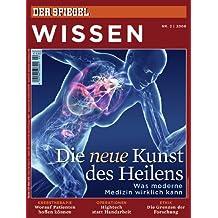 SPIEGEL WISSEN 2/2009: Die neue Kunst des Heilens