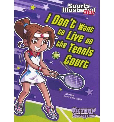 [(I Don't Want to Live on the Tennis Court )] [Author: Val Priebe] [Jul-2012] par Val Priebe