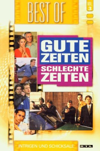 """Best of """"Gute Zeiten, schlechte Zeiten"""" - Intrigen und Schicksale"""