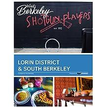 Lorin District & South Berkeley (Visit Berkeley) (English Edition)